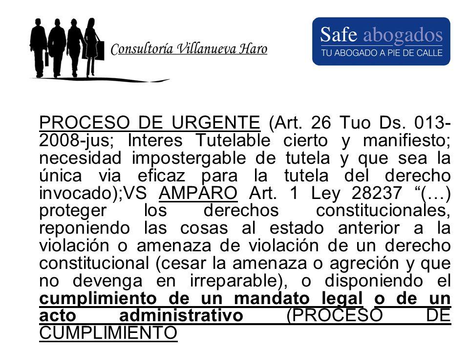 PROCESO DE URGENTE (Art. 26 Tuo Ds