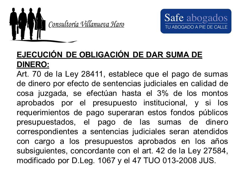 EJECUCIÓN DE OBLIGACIÓN DE DAR SUMA DE DINERO: