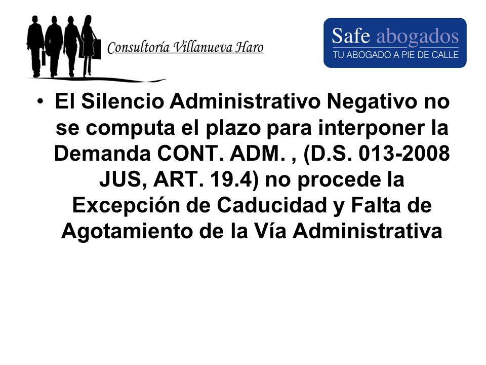 El Silencio Administrativo Negativo no se computa el plazo para interponer la Demanda CONT.