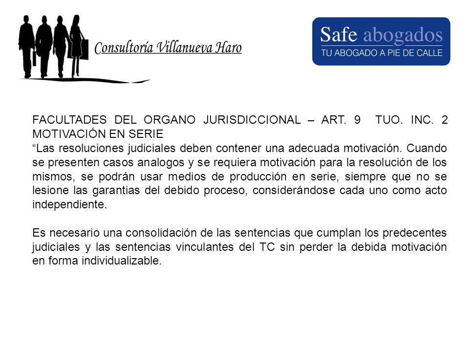 FACULTADES DEL ORGANO JURISDICCIONAL – ART. 9 TUO. INC