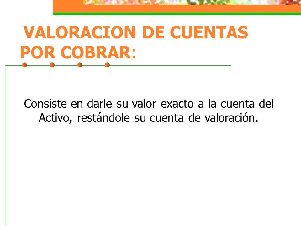 VALORACION DE CUENTAS POR COBRAR: