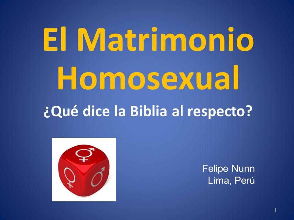 El Matrimonio Homosexual ¿Qué dice la Biblia al respecto