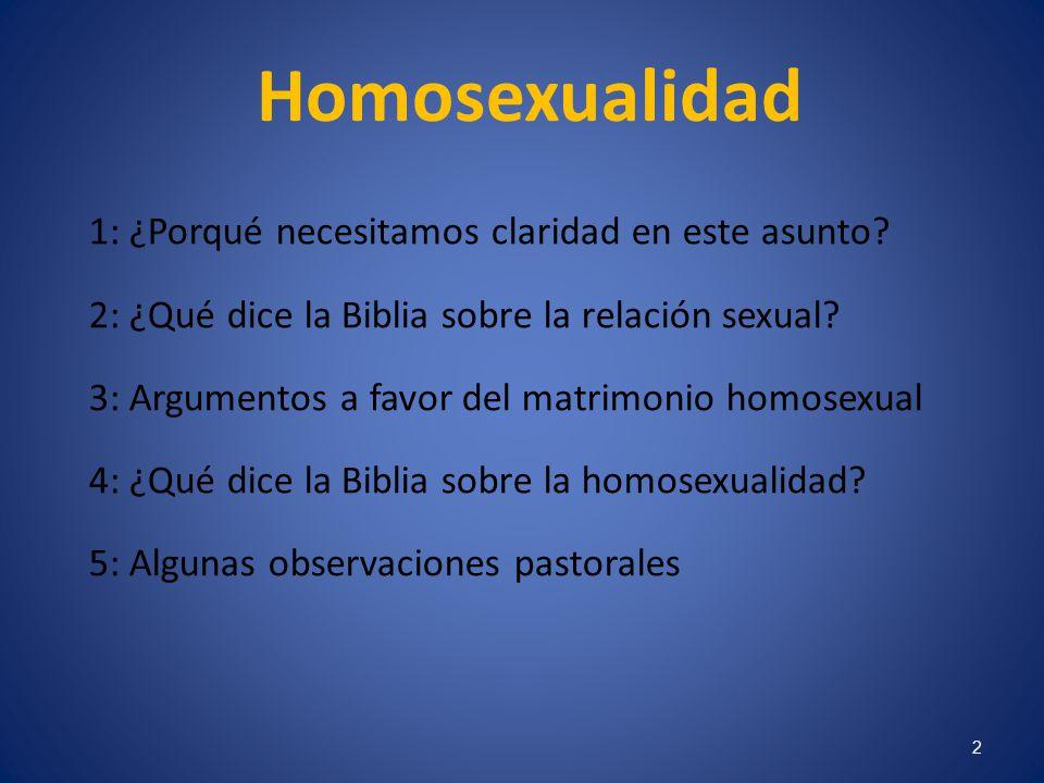 Homosexualidad 1: ¿Porqué necesitamos claridad en este asunto