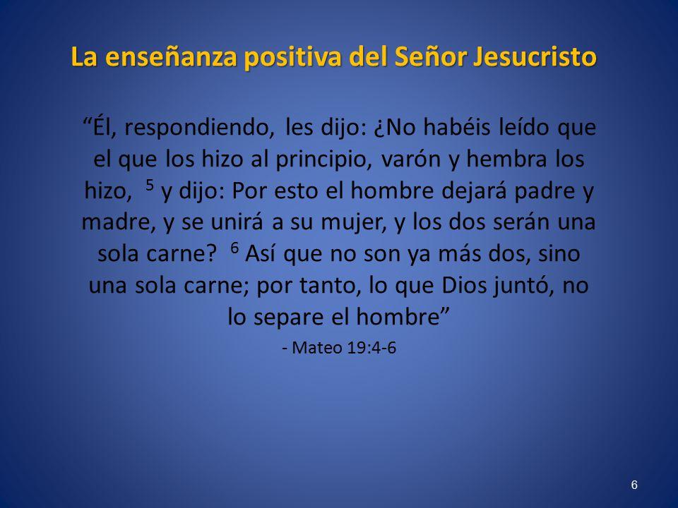 La enseñanza positiva del Señor Jesucristo
