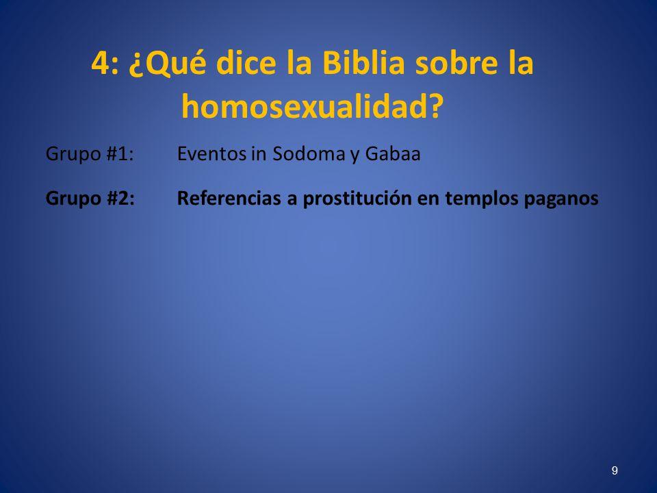 4: ¿Qué dice la Biblia sobre la homosexualidad