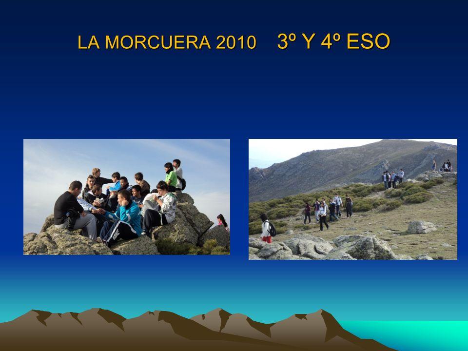 LA MORCUERA 2010 3º Y 4º ESO