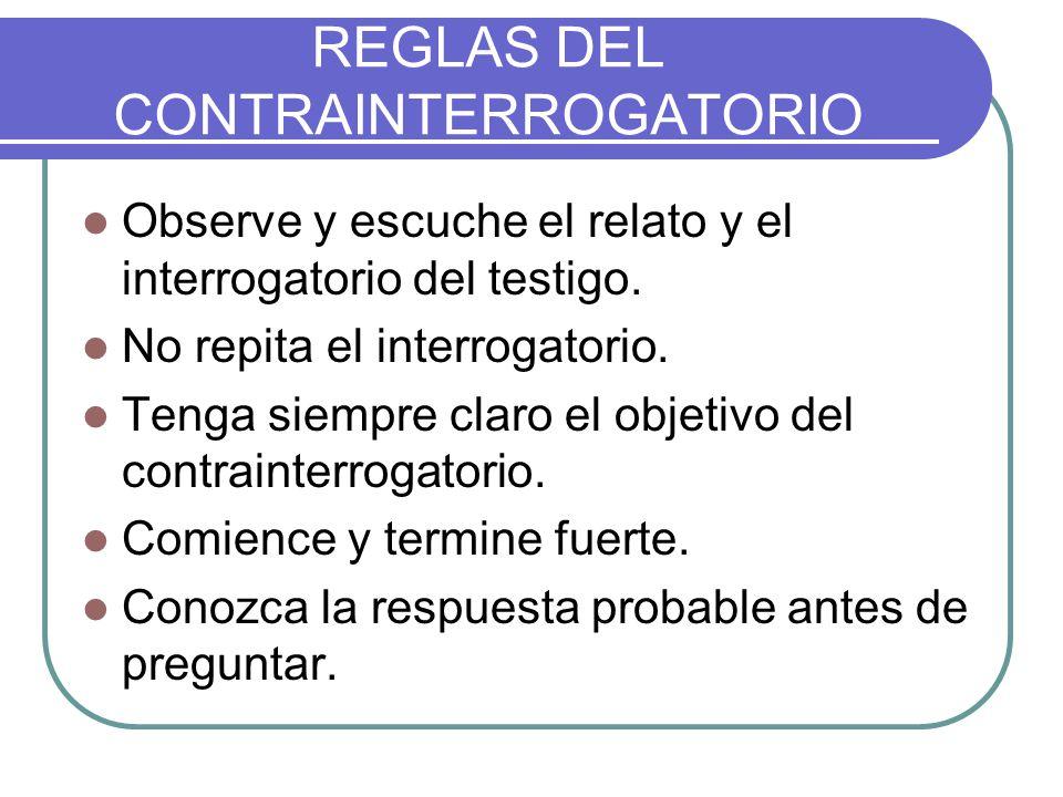 REGLAS DEL CONTRAINTERROGATORIO