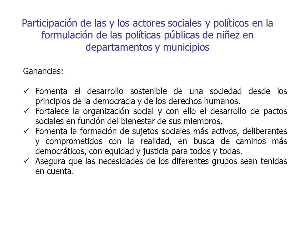 Participación de las y los actores sociales y políticos en la formulación de las políticas públicas de niñez en departamentos y municipios