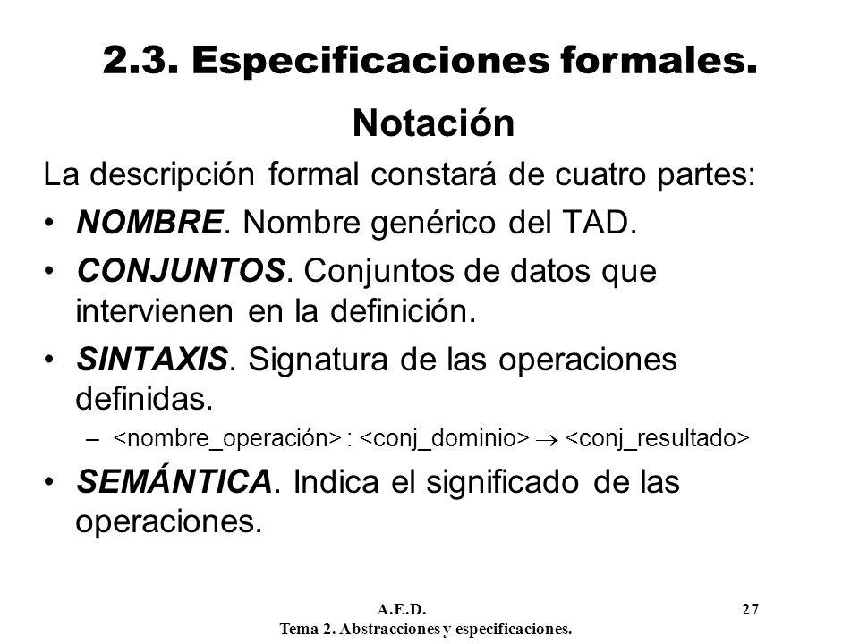 2.3. Especificaciones formales.