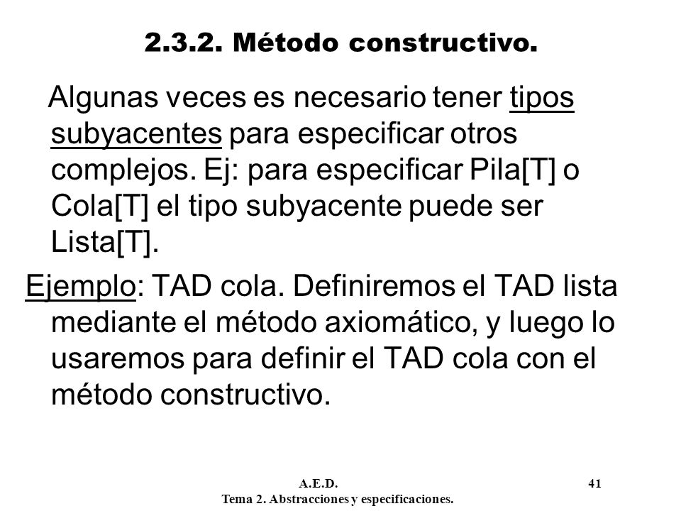 2.3.2. Método constructivo.