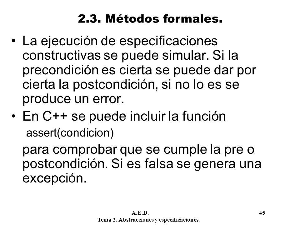 En C++ se puede incluir la función