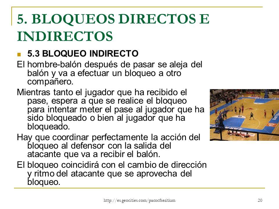 5. BLOQUEOS DIRECTOS E INDIRECTOS