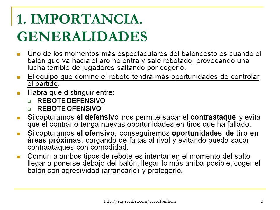 1. IMPORTANCIA. GENERALIDADES