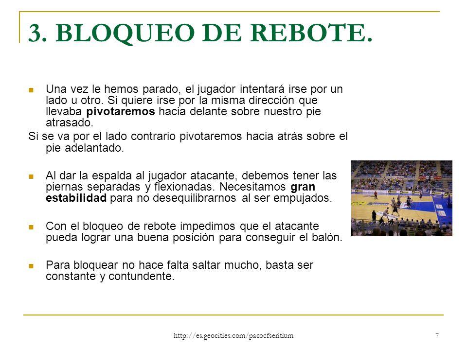 3. BLOQUEO DE REBOTE.