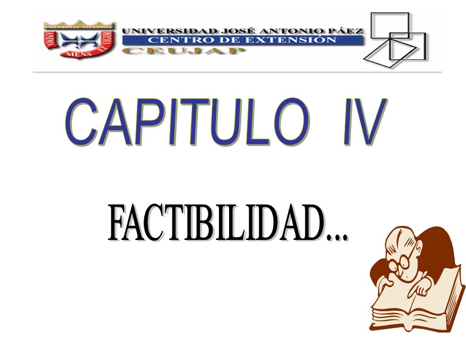 CAPITULO IV FACTIBILIDAD...