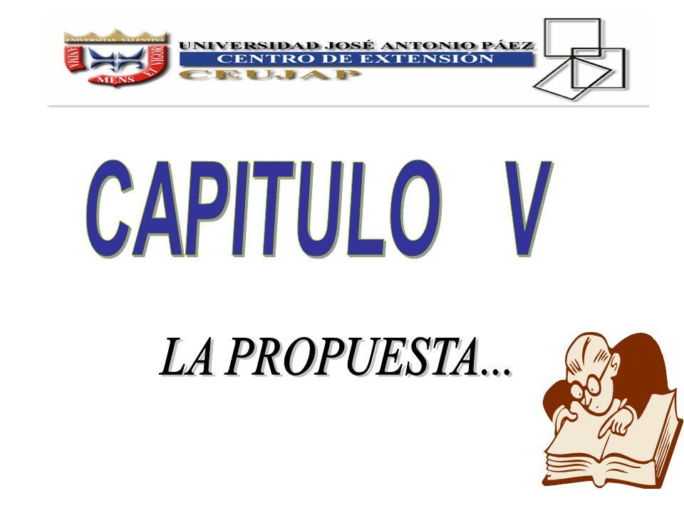 CAPITULO V LA PROPUESTA...