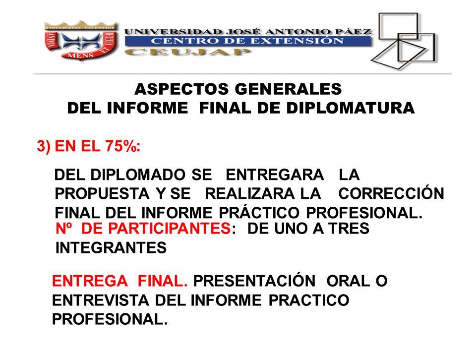 DEL INFORME FINAL DE DIPLOMATURA