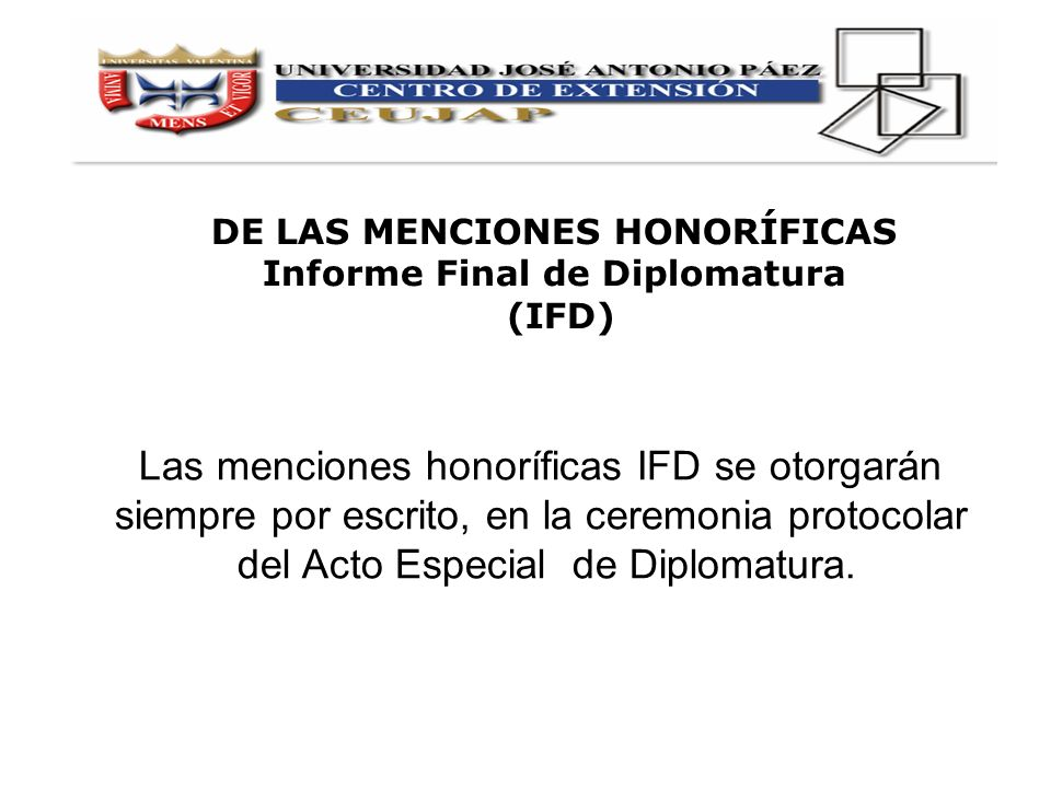 DE LAS MENCIONES HONORÍFICAS Informe Final de Diplomatura
