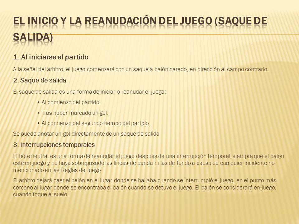 EL INICIO Y LA REANUDACIÓN DEL JUEGO (SAQUE DE SALIDA)