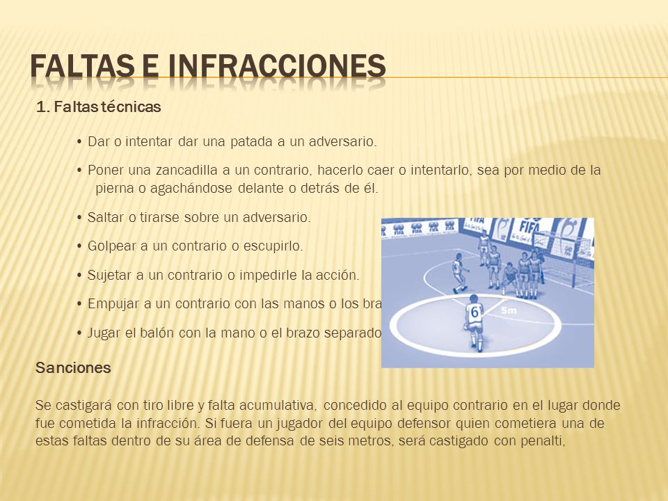 FALTAS E INFRACCIONES 1. Faltas técnicas Sanciones