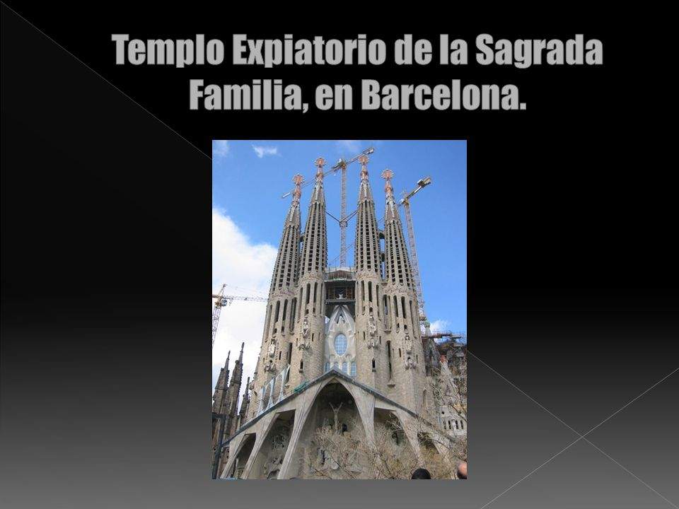 Templo Expiatorio de la Sagrada Familia, en Barcelona.