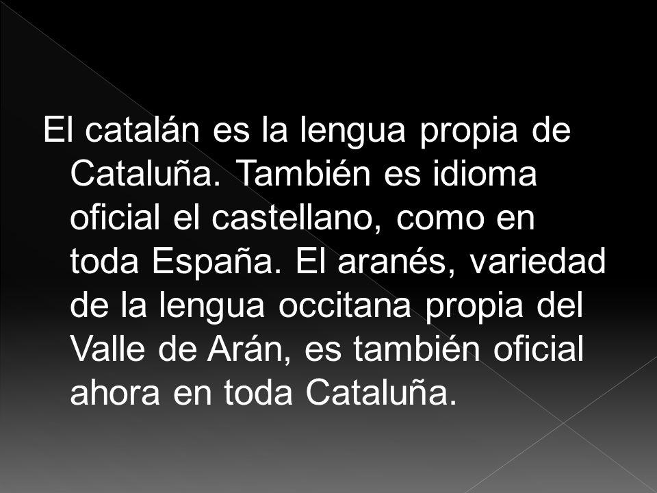 El catalán es la lengua propia de Cataluña