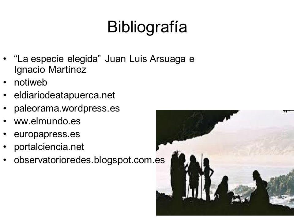 Bibliografía La especie elegida Juan Luis Arsuaga e Ignacio Martínez