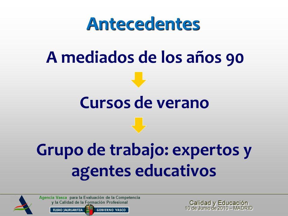 Grupo de trabajo: expertos y agentes educativos