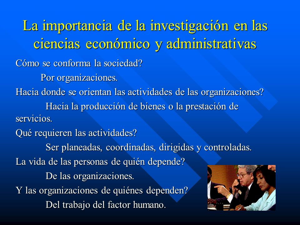 La importancia de la investigación en las ciencias económico y administrativas