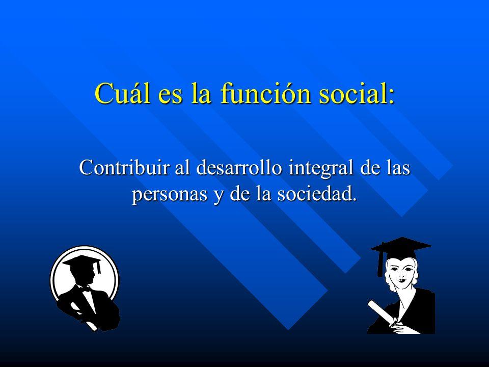 Cuál es la función social: