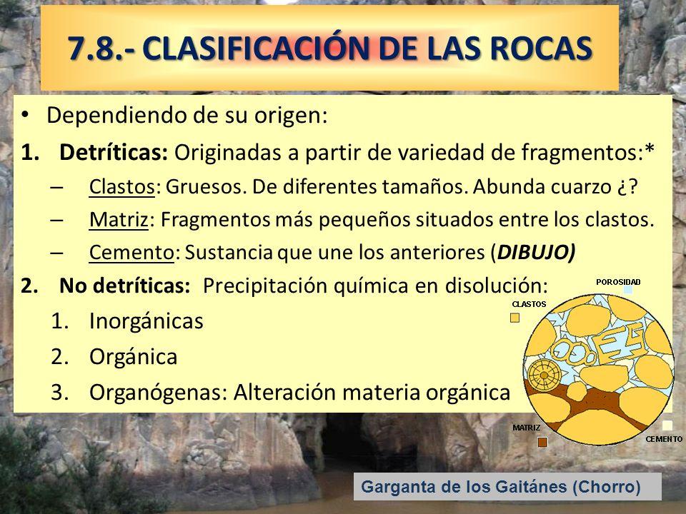 7.8.- CLASIFICACIÓN DE LAS ROCAS