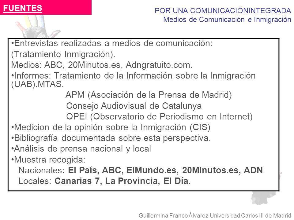 POR UNA COMUNICACIÓNINTEGRADA Medios de Comunicación e Inmigración