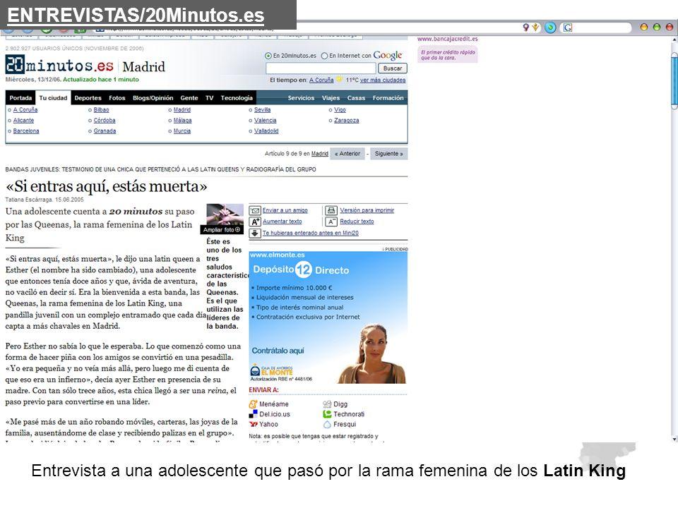 ENTREVISTAS/20Minutos.es Entrevista a una adolescente que pasó por la rama femenina de los Latin King.