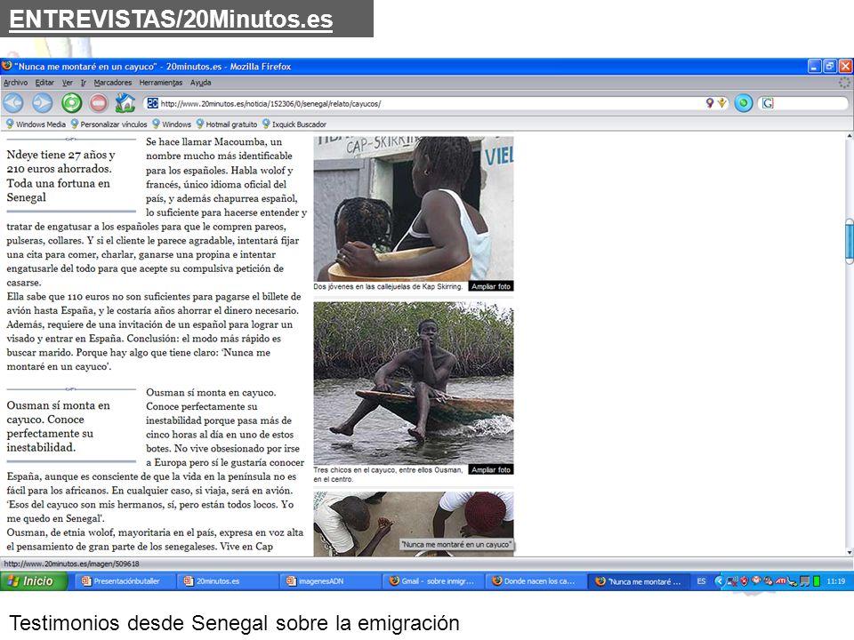 ENTREVISTAS/20Minutos.es Testimonios desde Senegal sobre la emigración