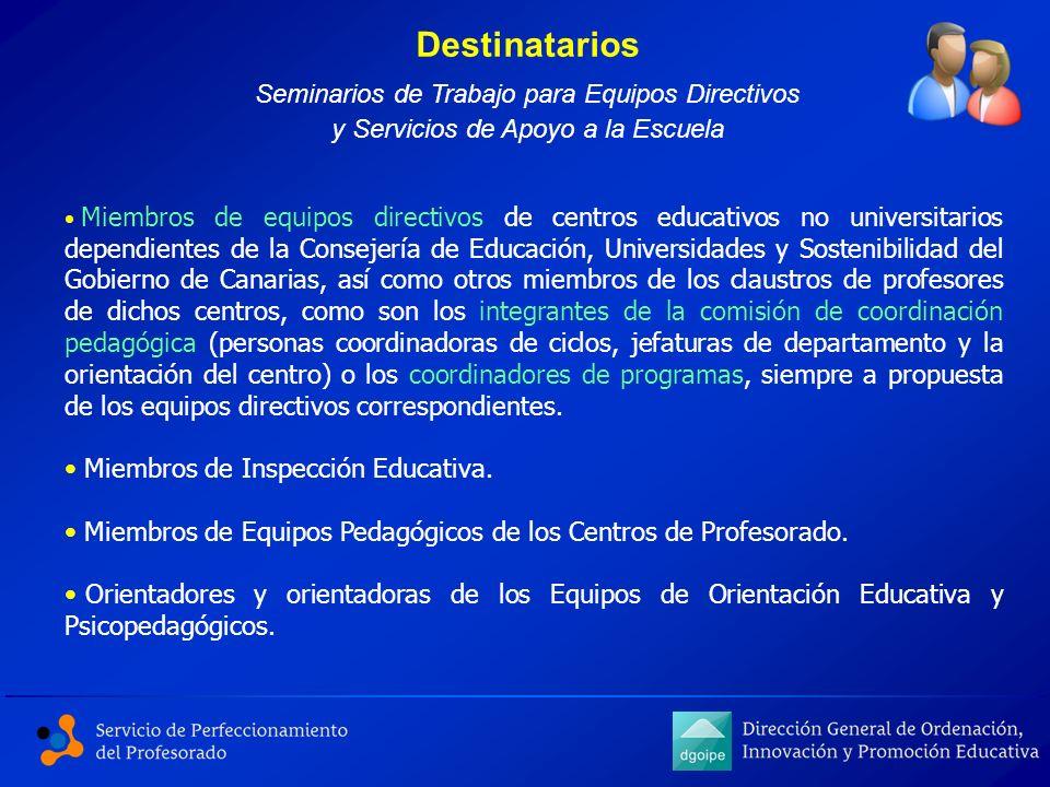 Destinatarios Seminarios de Trabajo para Equipos Directivos