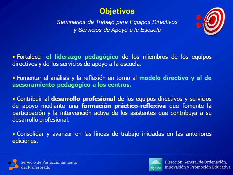 Objetivos Seminarios de Trabajo para Equipos Directivos