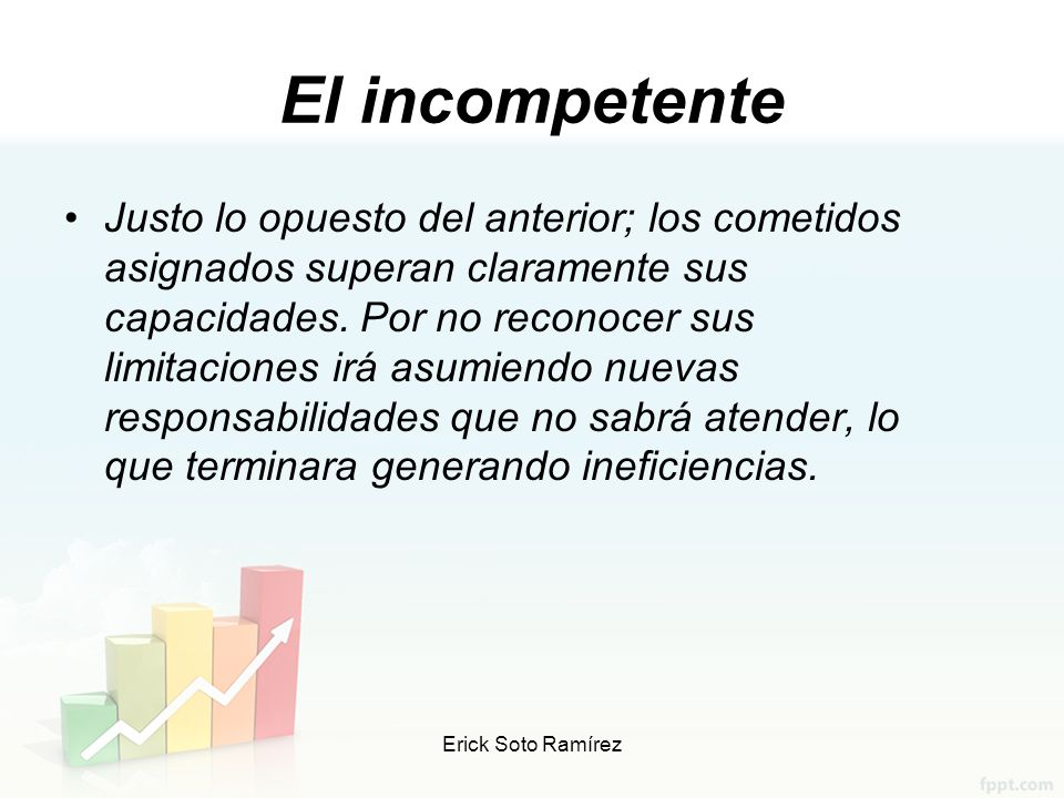El incompetente