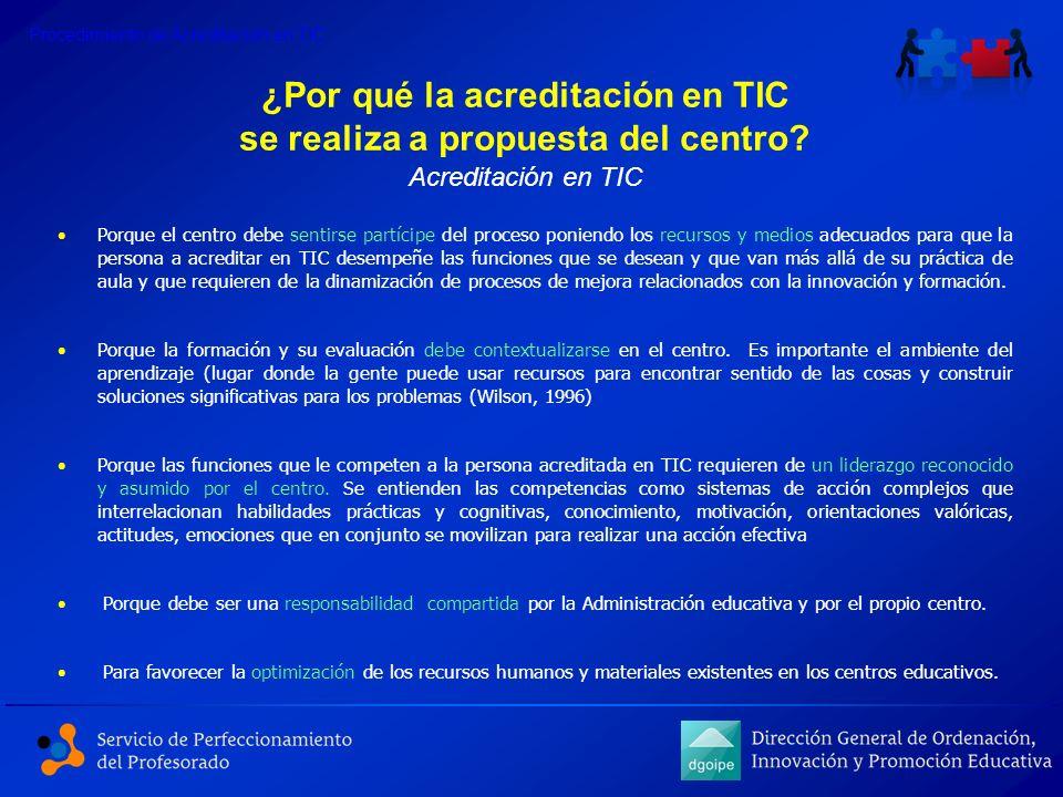 ¿Por qué la acreditación en TIC se realiza a propuesta del centro
