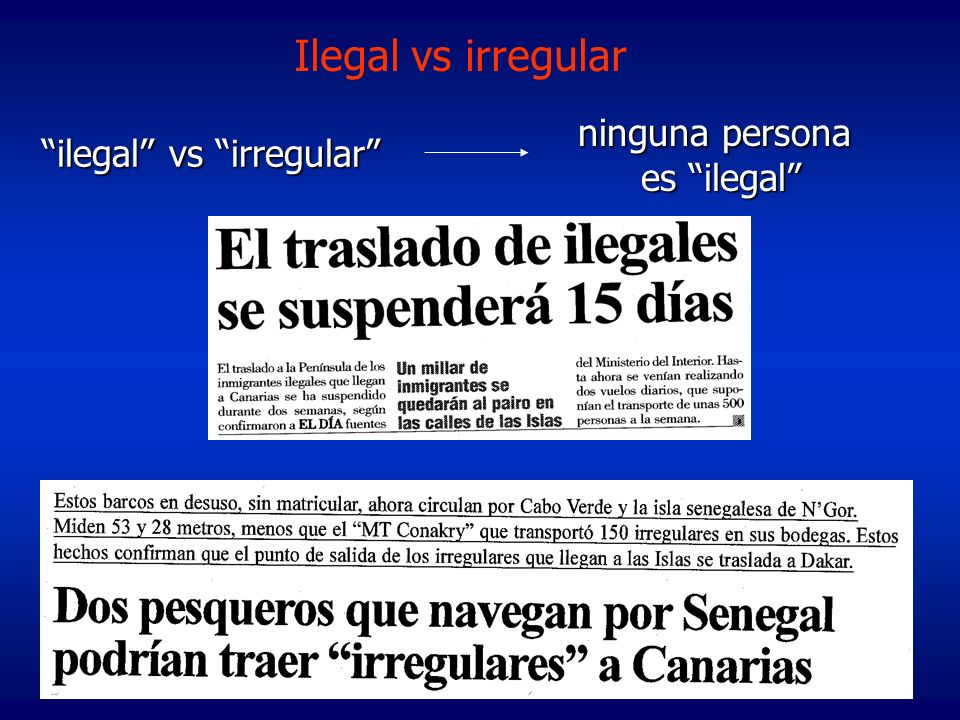 ilegal vs irregular