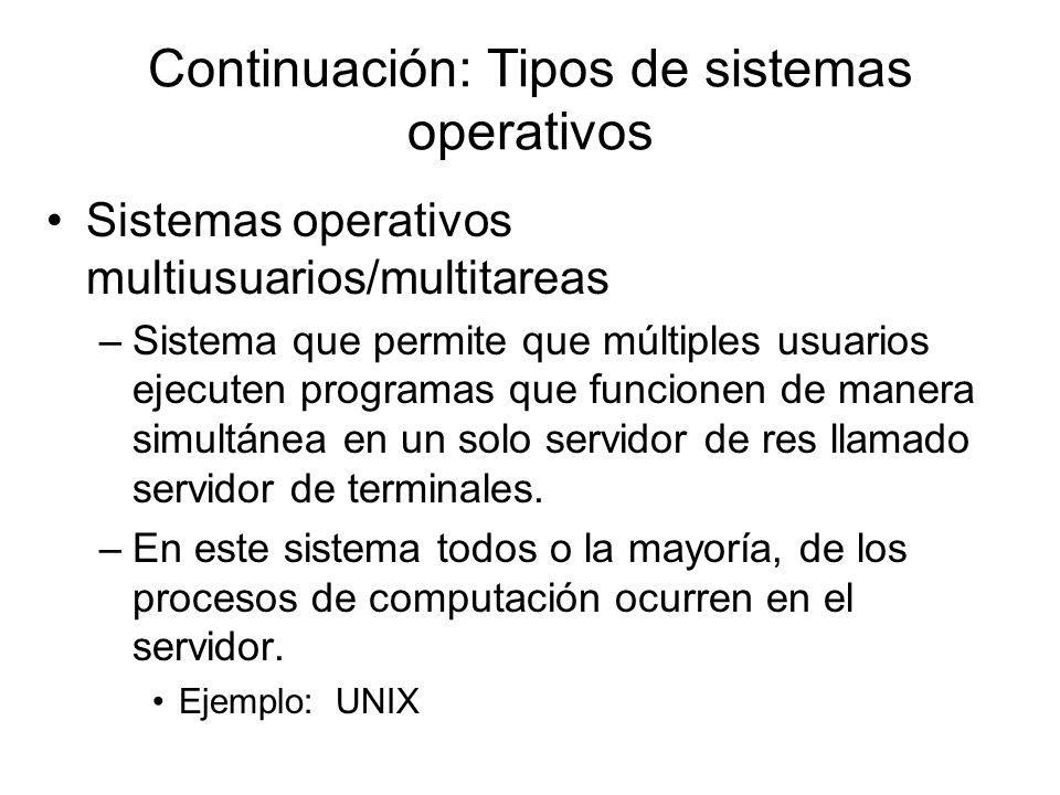 Continuación: Tipos de sistemas operativos