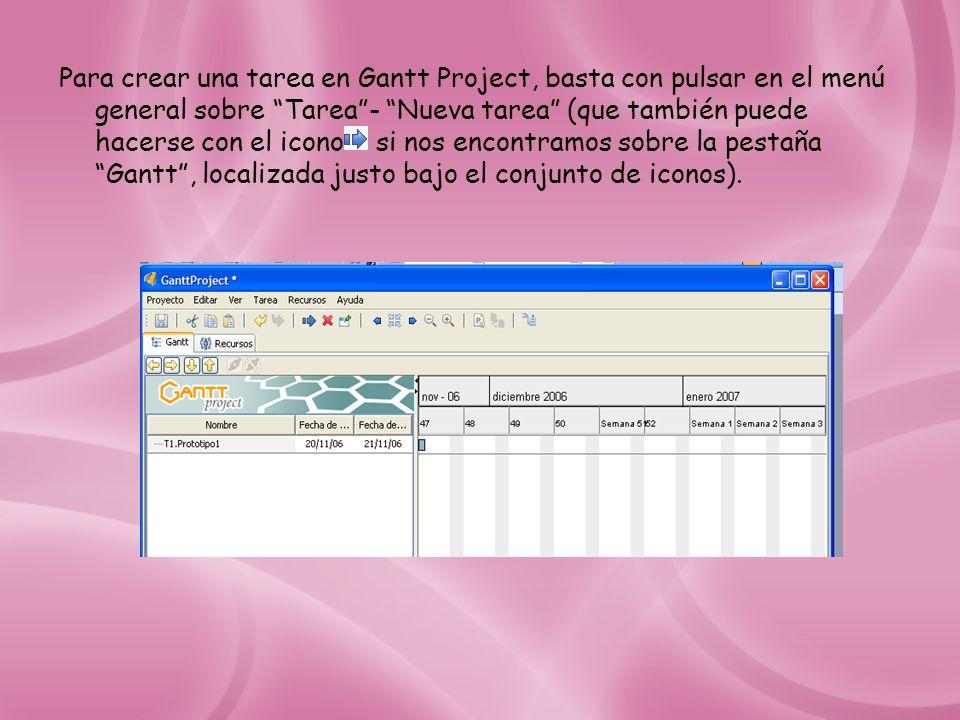 Para crear una tarea en Gantt Project, basta con pulsar en el menú general sobre Tarea - Nueva tarea (que también puede hacerse con el icono si nos encontramos sobre la pestaña Gantt , localizada justo bajo el conjunto de iconos).