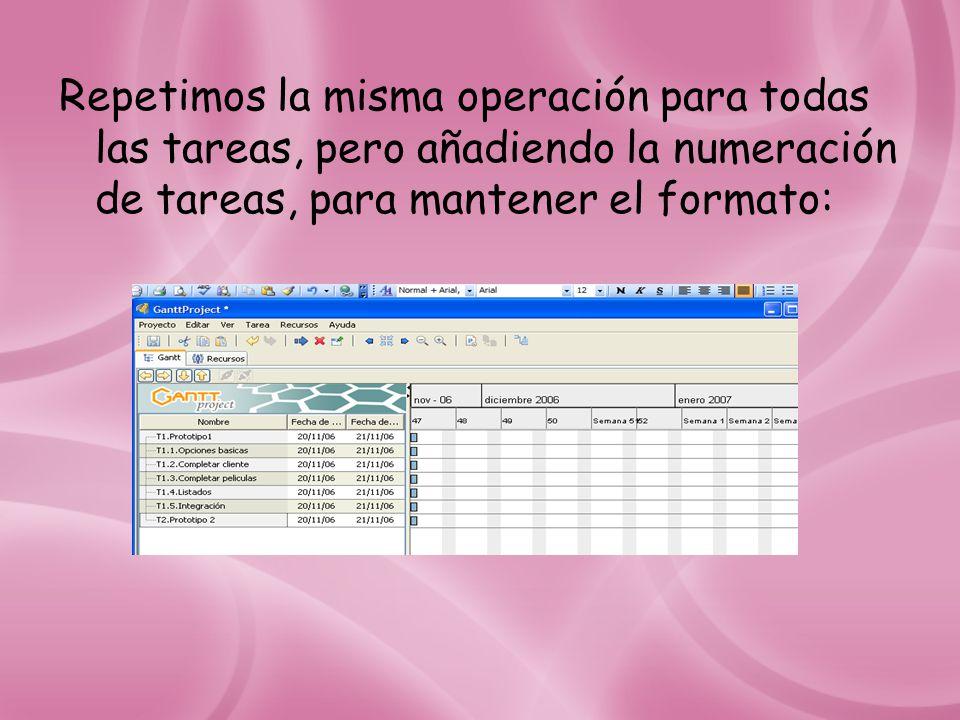 Repetimos la misma operación para todas las tareas, pero añadiendo la numeración de tareas, para mantener el formato: