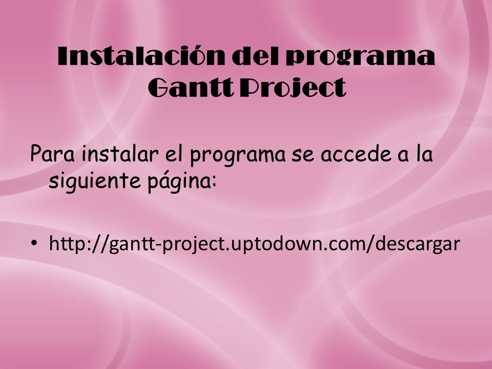Instalación del programa Gantt Project