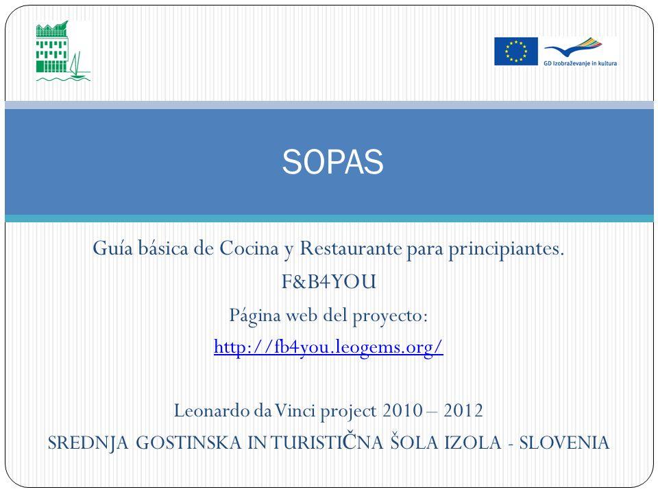 SOPAS Guía básica de Cocina y Restaurante para principiantes. F&B4YOU