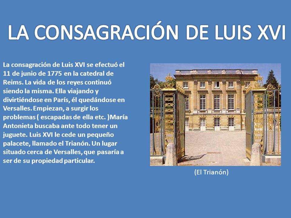 LA CONSAGRACIÓN DE LUIS XVI