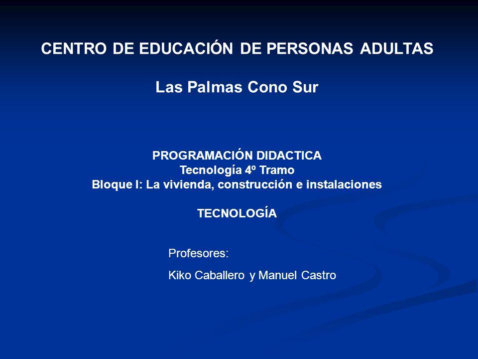 CENTRO DE EDUCACIÓN DE PERSONAS ADULTAS Las Palmas Cono Sur