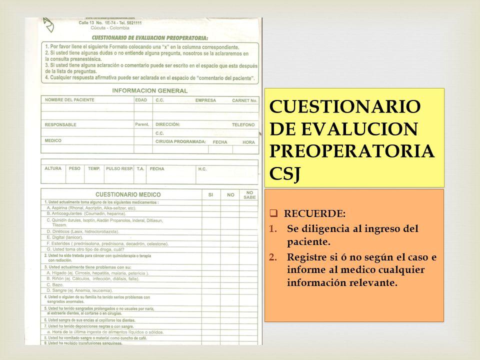 CUESTIONARIO DE EVALUCION PREOPERATORIA CSJ