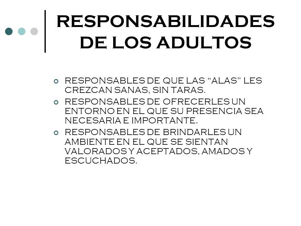RESPONSABILIDADES DE LOS ADULTOS
