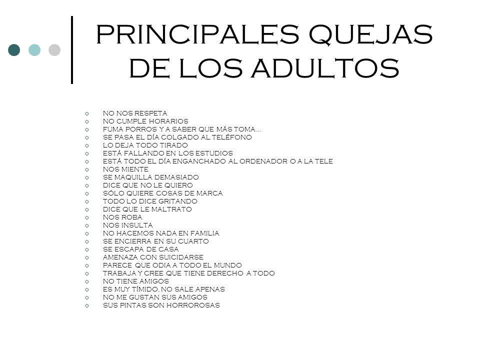 PRINCIPALES QUEJAS DE LOS ADULTOS