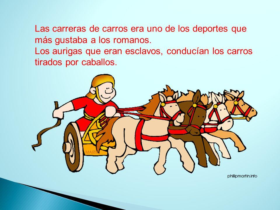 Las carreras de carros era uno de los deportes que más gustaba a los romanos.